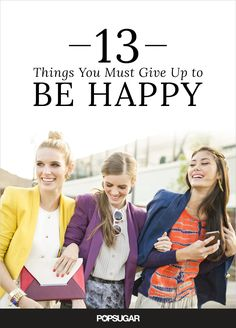 In a slump these days? Changing your mood is simpler than you think. All you have to do is give up a few things and it will feel as though a weight has been lifted from you. Find out what you need to banish in your life.