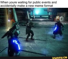 When youre waiting for public events and accidentally make a new meme format - iFunny :) Destiny Cayde 6, Destiny Fallen, Destiny Video Game, Destiny Comic, Destiny Hunter, Destiny Bungie, Video Game Memes, Video Games Funny, Funny Games