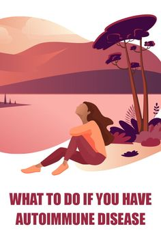 What to Do If you Have Autoimmune Disease - Free Guide - Jill Carnahan, MD Adrenal Health, Brain Health, Gut Health, Health And Wellness, Mental Health, Lyme Disease, Autoimmune Disease, Health Articles, Health Tips