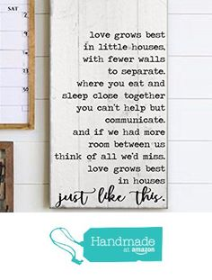 Love Grows Best In Small Houses:. Subway Art:. Shabby Chic Sign:. Farmhouse sign:. Inspirational Quote:. Farmhouse decor:. Christmas Gift :. Reproduction sign by My Vintage Farmhouse from CMD Brands https://www.amazon.com/dp/B01N42JHGZ/ref=hnd_sw_r_pi_dp_fZ-CybVVBS3W8 #handmadeatamazon