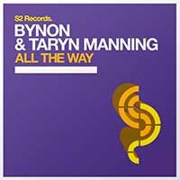 BYNON & Taryn Manning – All The Way