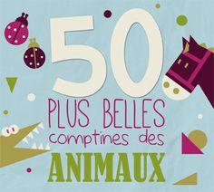 CD, 50 plus belles comptines des animaux - Coffret 3 CD - Les Editions Eveil et Découvertes