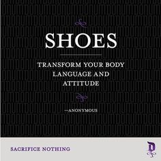 Shoes transform your body language and attitude. —Anonymous #sacrificenothing #menswear #style #footwear #donumshoes