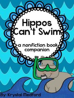 Hippos Can't Swim: A Nonfiction Book Companion Book Writing Template, Writing A Book, Class Presentation, Vocabulary Cards, Reading Passages, Close Reading, Writing Activities, Graphic Organizers, Teacher Newsletter