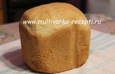 Хлеб со вкусом батона в хлебопечке