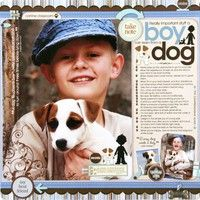 An idea for a page on the boys and Prancer = A Project by Candice Greenway from our Two Peas Scrapbooking Gallery originally submitted 03/18/09 at 07:53 AM