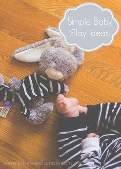 Simple Baby Play Ideas - Plain Vanilla Mom   Sponsored by Knoala