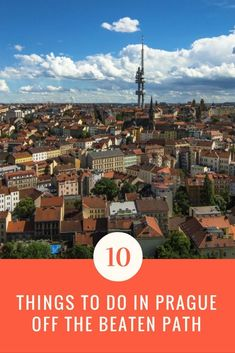 The Charles Bridge, Old Town Square, Prague Castle...you won't find any of those things on this list! Here are 10 of the best things to do in Prague, Czech Republic that are off the beaten path!