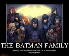 Batman - Because family is important too
