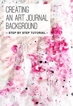 Creating an Art Journal Background Tutorial