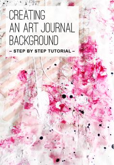 Art Journal Tutorial:  http://www.felicitasklink.de/waiting-for-step-by-step-tutorial/