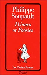 Poèmes et poésies par Philippe Soupault Philippe Soupault