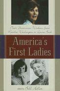 America's First Ladies: Their Uncommon Wisdom from Martha Washington to Laura Bush