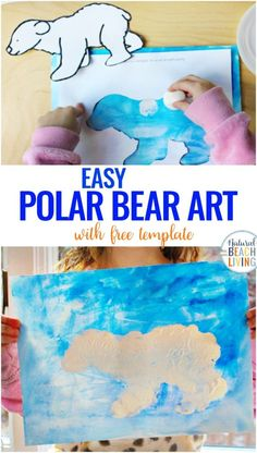 Polar Bear Art for Preschoolers - Natural Beach Living