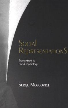 Social Representations. Explorations in Social Psychology ...