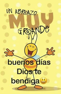 Spanish greetings, spanish quotes, quotes about god, good morning messages, morning greetings Good Day Quotes, Good Morning Quotes, Quote Of The Day, Good Morning Texts, Monday Quotes, Cristiano Jr, Couple Travel, Spanish Greetings, Buenos Dias Quotes