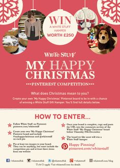 Pinterest Competition! Create your own #myhappychristmas board to be in with a chance of winning a White Stuff Gift Hamper worth £250 #win #competition