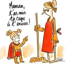 Elle a raison ta fille, tu fais quoi SUPERmaman ?. #mdr #humour // www.drolementvotre.com
