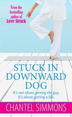 Amazon.com: Stuck in Downward Dog eBook: Chantel Simmons: Kindle Store
