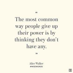 #WiseWords from Alice Walker