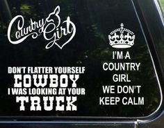 The Ultimate Country Girl Set of 3 Decal Stickers - Country Girl, Don't Flatter Yourself Cowboy I Was Looking at Your Truck, I'm a Country Girl We Don't Keep Calm - Die Cut Decals / bumper sticker For Windows, Cars, Trucks, Laptops, Etc., http://www.amazon.com/dp/B00KH6U68I/ref=cm_sw_r_pi_awdm_2uPEub1TJM0M4