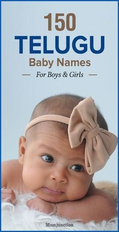 150 Most Popular Telugu Baby Names For Boys And Girls : We at MomJunction brings you a collection of 150 traditional and modern Telugu baby names that have been climbing the popularity charts. Check out ! Telugu Baby Girl Names, Twin Baby Girl Names, Tamil Baby Names, New Born Baby Names, Indian Baby Girl Names, Hindu Baby Girl Names, Baby Girl Names Unique, Twin Baby Girls, Twin Babies