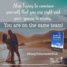 For better or worse, you are a #TEAM! #MarriageGoals #ReadyToSurrenderBook  #TandemMarriage