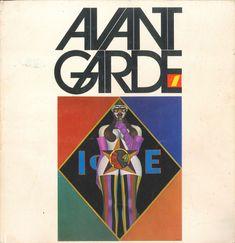 Avant Garde (1968-1971) fue una revista de leyenda en la evolución del diseño del siglo XX. Una excentricidad muy de los años sesenta nacida de la mano del editor Ralph Ginzburg  y diseñada por Herb Lubalin.