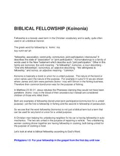 Biblical Fellowship (koinonia) by spiritntruth via slideshare Most people label biblical fellowship as any gathering involving Christians but that is not true.  Let's look and see what true biblical fellowship really is.