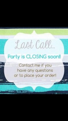 Party closing soon!