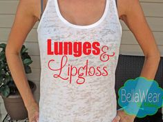 Lunges and Lipgloss Burnout Racerback Tank Tank by shopbellawear