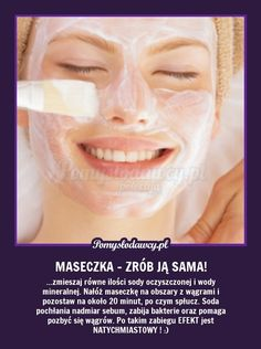 pl - serwis bardziej kreatywny - DOMOWY TR… na Stylowi. Diy Beauty, Beauty Hacks, Ugly Faces, How To Apply Makeup, Natural Cosmetics, Plastic Surgery, Face Care, Face And Body, Skin Care Tips