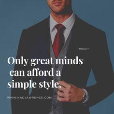 The Modern Art of Tailoring Mens Fashion Quotes, Basel, Men's Fashion, Fashion Design, Men's Collection, Simple Style, Designer, Gentleman, Menswear