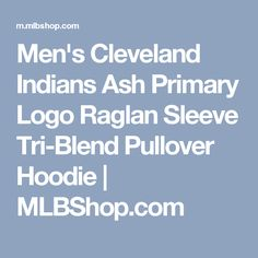 Men's Cleveland Indians Ash Primary Logo Raglan Sleeve Tri-Blend Pullover Hoodie | MLBShop.com