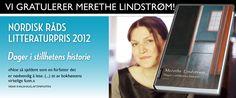 Nordisk Råds litteraturpris og Kritikerprisen for beste voksenbok.