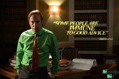 """""""Algunas personas son inmunes a los buenos consejos"""""""