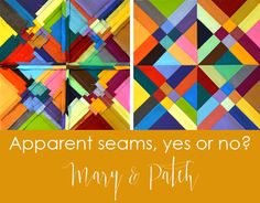Maryandpatch, Making a quilt showing the seams on the right side?