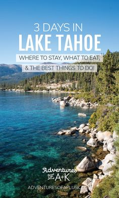 3 Days in Lake Tahoe Itinerary: The best things to do in Lake Tahoe! Secret Cove Lake Tahoe, Kings Beach Lake Tahoe, Sand Harbor Lake Tahoe, Lake Tahoe Map, Lake Tahoe Summer, Lake Tahoe Resorts, Lake Tahoe Vacation, South Lake Tahoe Camping, North Lake Tahoe Hotels