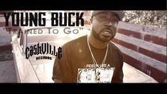 """Young Buck """"Trained To Go"""" [Official Music Video]"""
