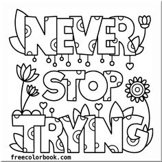 Testing Encouragement Coloring Pages. Classroom Doodles from Doodle Art Alley Quote Coloring Pages, Colouring Pages, Coloring Sheets, Coloring Books, Free Adult Coloring, Color Quotes, Printable Coloring, Doodle Art, Encouragement
