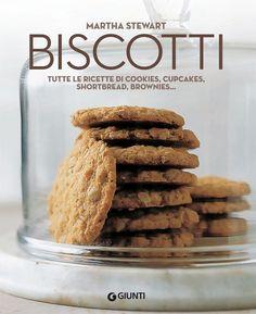 Cookies, cupcakes, shortbread, brownies e tanti altri tipi di biscotti nel nuovo libro firmato da Martha Stewart. Biscotti, Cupcakes, Shortbread, Martha Stewart, Brownies, Cereal, Almond, Breakfast, Destro