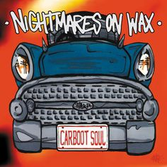 Nightmares On Wax - Carboot Soul (Vinyl, LP, Album) at Discogs Robin Taylor, Greatest Album Covers, Trip Hop, Car Boot, Great Albums, Universal Music Group, Music Publishing, Ukulele, Wax