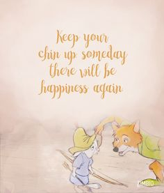 Better times are ahead - These Inspirational Disney Quotes Will Instantly Improve Your Day - Photos
