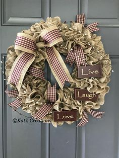 This burlap wreath is perfect for Farmhouse Décor. Filled with pip berries, gingham ribbon and wood signs depicting Live, Love and Laugh, this is a great everyday wreath. Burlap Crafts, Wreath Crafts, Diy Wreath, Tulle Wreath, Wreath Ideas, Christmas Mesh Wreaths, Holiday Wreaths, Winter Wreaths, Spring Wreaths