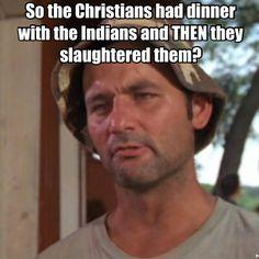 Christians killed the indians meme