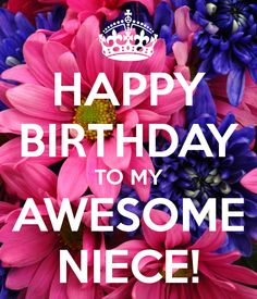 Happy Birthday To My Awesome Niece happy birthday happy birthday wishes happy birthday quotes happy birthday images happy birthday pictures Happy Birthday Niece Wishes, Birthday Wishes Messages, Birthday Blessings, Happy Birthday Pictures, Happy Birthday Greetings, Birthday Images, Birthday Ideas, Birthday Pins, Best Birthday Quotes