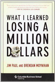 What I Learned Losing a Million Dollars (Columbia Business School Publishing) by Jim Paul and Brendan Moynihan Chicago Mercantile Exchange, Books To Read, My Books, Library Boards, Tim Ferriss, Business School, Great Books, Reading Lists, Memoirs
