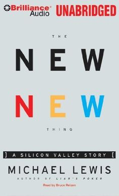 The New New Thing: A Silicon Valley Story by Michael Lewis, http://www.amazon.com/dp/1469244349/ref=cm_sw_r_pi_dp_rw6xrb15F1EFF