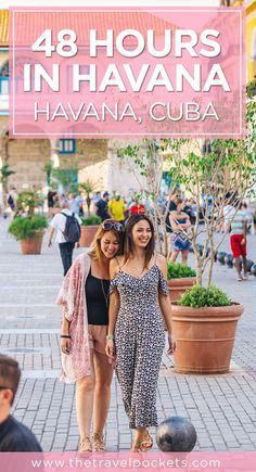 The Best 48 Hours in Havana, Cuba - Travel Pockets Cuba Travel, Solo Travel, Travel Tips, Travel Goals, Havana Cuba, Cuba Outfit, Places To Travel, Travel Destinations, Visit Cuba