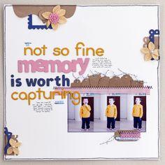 A NOT SO FINE MEMORY IS WORTH CAPTURING TOO (LOVE Karen's work!)